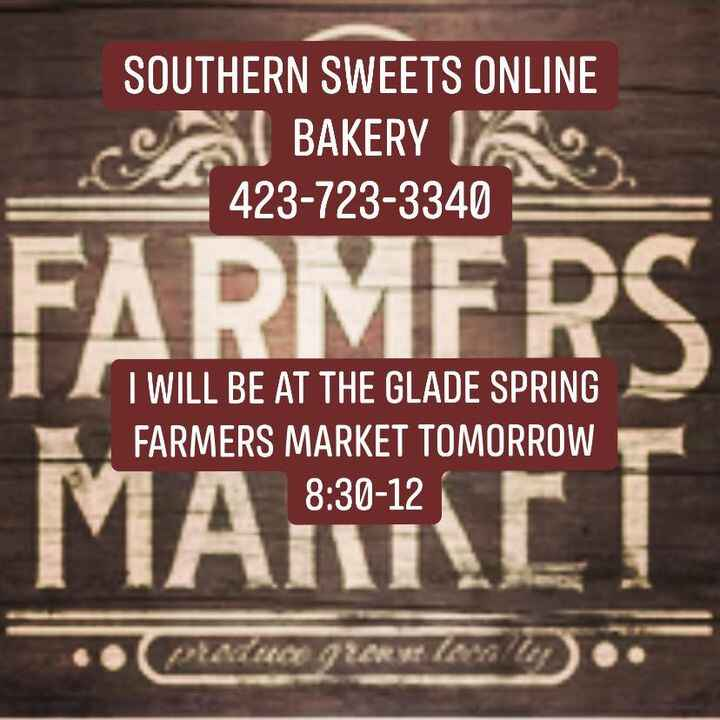 Stop by the Glade Spring Farmers Market tomorrow from 8:30-12 and pickup the perfect Sweet Treat🧁….. cupcakes, cake pops...